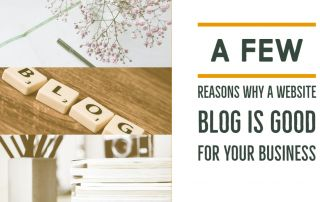 A Few Reasons Why A Website Blog Is Good For Your Business
