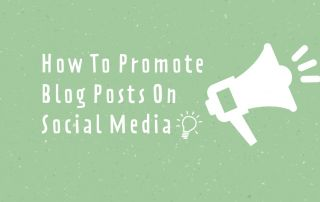 How To Promote Blog Posts On Social Media